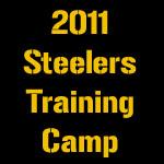 2011 Steelers Training Camp