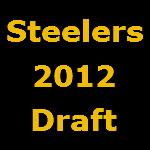 Steelers 2012 Draft