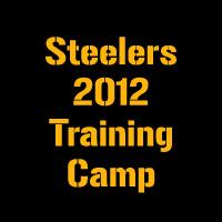 Pittsburgh Steelers 2012 Training Camp